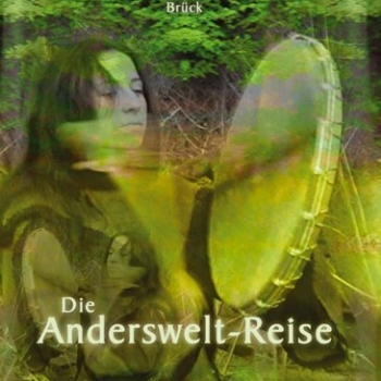 Axel Brück - schamanische Reisen