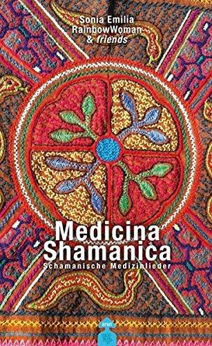 Schamanische Medizinlieder