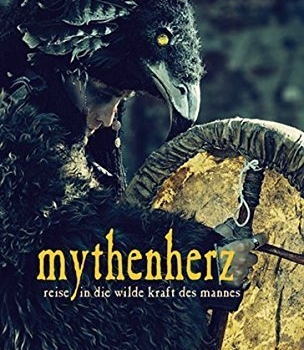 Reise in die wilde Kraft des Mannes - Mythenherz