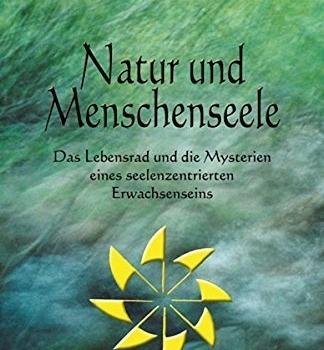 Natur & Menschenseele von Bill Plotkin