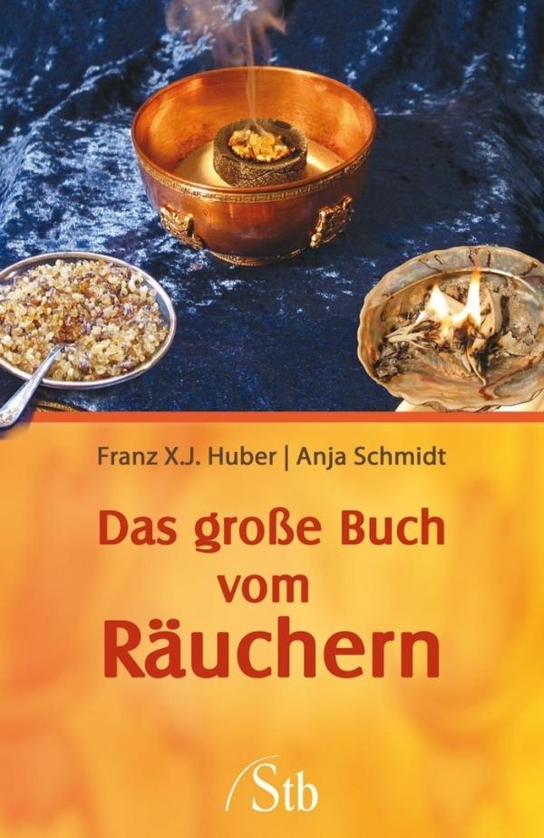 Räucherwerk, Harze & Balsame sowie Rezepte für Mischungen