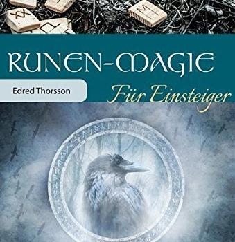 Runen-Magie für Einsteiger von Edred Thorsson