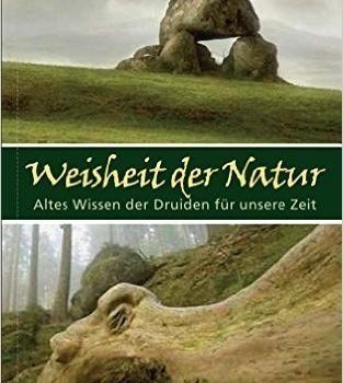 Altes Wissen der Druiden über die Natur